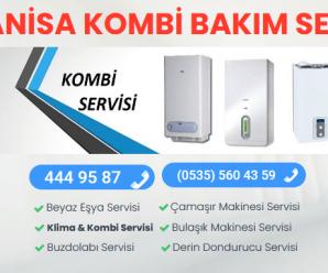 Manisa Kombi Bakım Servisi 444 95 87
