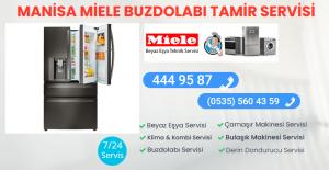 Manisa miele buzdolabı tamir servisi