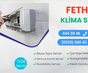 Fethiye Klima Servisi 444 28 46 |En Yakın Hizmet Noktası