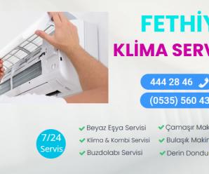 Fethiye Klima Servisleri 444 28 46 |Yetkili Servis Değiliz